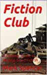 Fiction Club: A Concise Guide to Writ...