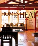 Homes That Heal (and those that don