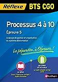 Processus 4 à 10 - Epreuve 5 - BTS CGO