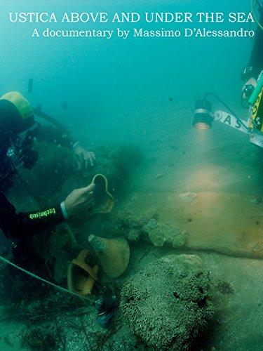 USTICA ABOVE AND UNDER THE SEA (Ustica sopra e sotto il mare)
