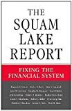 img - for The Squam Lake Report book / textbook / text book