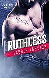 Ruthless: A Bad Boy Mafia Romance (Bertoli Crime Family Book 3)