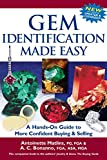Gem Identification Made Easy: A Hands-On Guide to More Confident Buying & Selling (6th Edition)