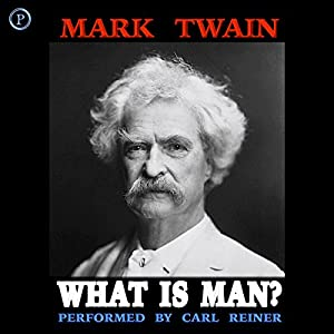 What Is Man? Audiobook