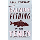 "Salmon Fishing in the Yemenvon ""Paul Torday"""