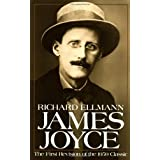 James Joyce (Oxford Lives) ~ Richard Ellmann