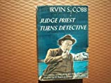 Judge Priest turns detective,