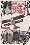 img - for Pictorial history of the German Army Air Service, 1914-1918 book / textbook / text book