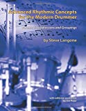 Advanced Rhythmic Concepts for the Modern Drummer: Volume 1. Subdivisions and Groupings