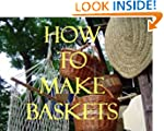 How to Make Baskets