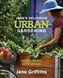 img - for Janes Delicious Urban Gardening book / textbook / text book