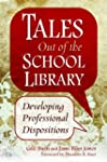 Tales Out of the School Library: Deve...