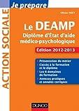 Je prépare le DEAMP - 4e éd. - Diplôme d'État d'aide médico-psychologique - Ed. 2012-2013