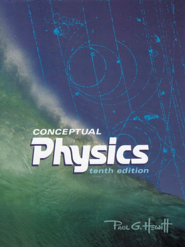 Conceptual Physics, 10th Edition