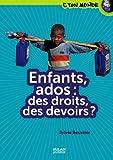 """Afficher """"Enfants, ados des droits, des devoirs ?"""""""