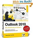 Outlook 2010: Die Anleitung in Bildern