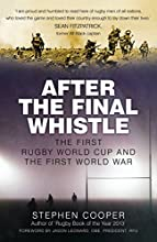 After the Final Whistle The First Rugby World Cup and The First World War