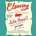 Cleaving: A Story of Marriage, Meat, and Obsession (       UNABRIDGED) by Julie Powell Narrated by Julie Powell