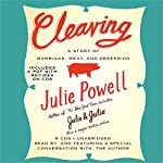 Cleaving: A Story of Marriage, Meat, and Obsession | Julie Powell