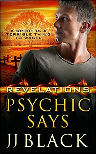 Book Review: Psychic Says (Revelations #2) J.J. Black