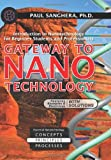 Gateway to Nanotechnology: An Introduction to Nanotechnology for Beginner Students and Professionals