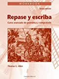 img - for Workbook for Repase y Escriba: Curso Avanzado de Gramtica y Composicion, 6th Edition book / textbook / text book