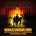 Extinction Horizon: The Extinction Cycle, Book 1 (       UNABRIDGED) by Nicholas Sansbury Smith Narrated by Bronson Pinchot
