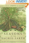 Seasons of the Sacred Earth: Followin...
