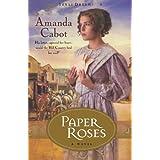 Paper Roses: A Novelby Amanda Cabot