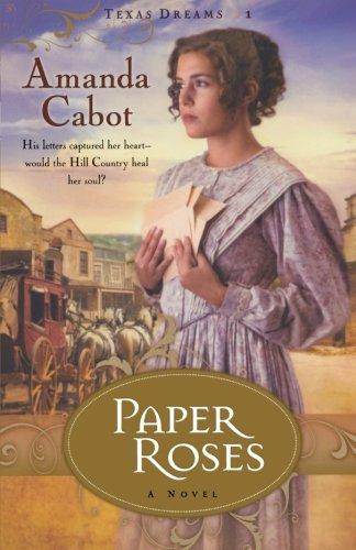 Image of Paper Roses (Texas Dreams, Book 1)