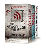 Mira Grant The Newsflesh Trilogy: Blackout/Deadline/Feed