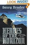 Heroes of the Horizon: Flying Adventures of Alaska