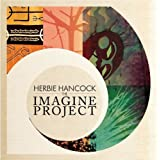 The Imagine Project ~ Herbie Hancock