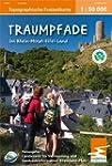 Traumpfade im Rhein-Mosel-Eifel-Land:...