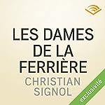 Les dames de la Ferrière (Les messieurs de Grandval 2)   Christian Signol