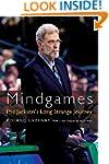 Mindgames: Phil Jackson's Long Strang...
