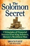 The Solomon Secret: 7 Principles of F...