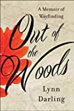 img - for Out of the Woods: A Memoir of Wayfinding book / textbook / text book