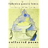 The Collected Poems: A Bilingual Edition (Revised) ~ Federico Garcia Lorca