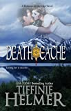 Death Cache (A Romance on the Edge Novel Book 4)
