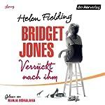 Bridget Jones: Verrückt nach ihm | Helen Fielding