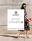 img - for Refinery29: Style Stalking by Piera Gelardi (2014-10-21) book / textbook / text book