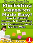 Marketing Research Made Easy! How to...