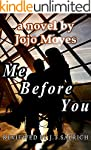 Me Before You: A Novel by Jojo Moyes...