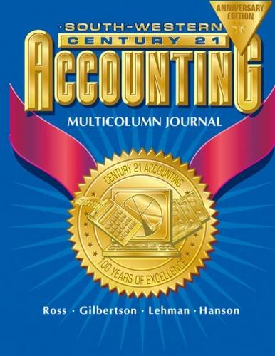century-21-accounting-multicolumn-journal-anniversary-edition-1st-year-course-chapters-1-26