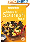Tapas & Spanish Food: Triple-tested r...