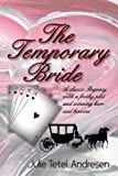 The Temporary Bride Test
