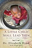 A Little Child Shall Lead Them: The Story of Saving a Nation
