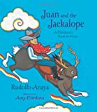Juan and the Jackalope: A Children's Book in Verse (0826345212) by Anaya, Rudolfo