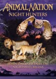 Animal Nation - Night Hunters [DVD]